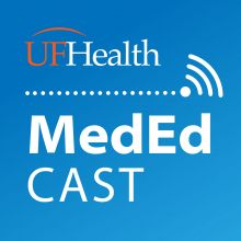 graphic that says uf health in orange and white and med ed cast in white. the background of the graphic is blue.