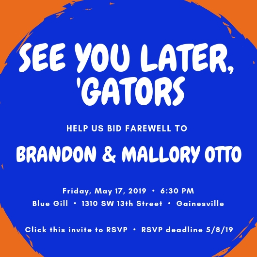 See You Later Gators Help Us Bid Farewell To Brandon Mallory Otto Department Of Urology College Of Medicine University Of Florida