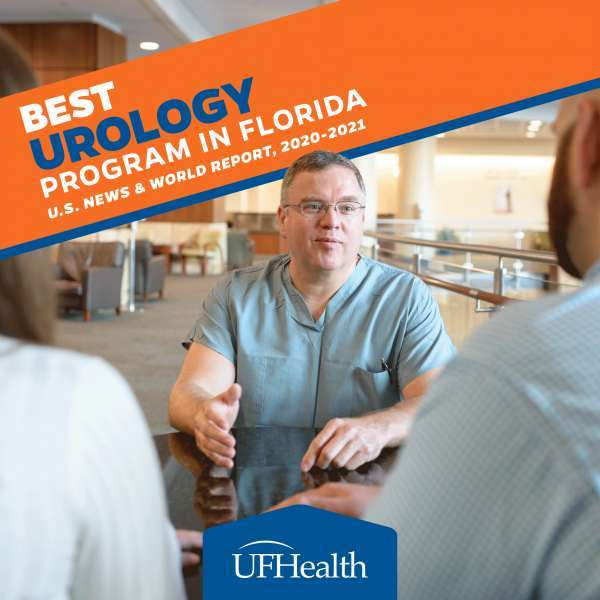 A male urologist counsels a couple in a hospital atrium. A graphic indicate the UF Health urology program is ranked #17 in the nation in the U.S. News & World Report Best Hospital's rankings for 2020-2021.