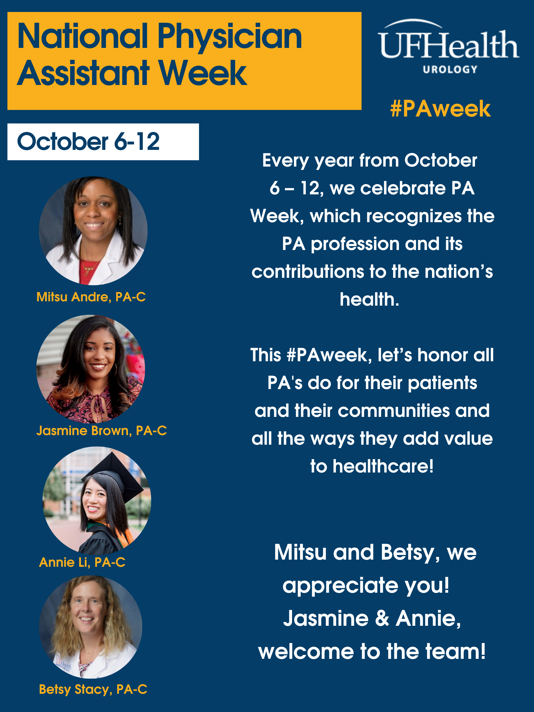 a blue card celebrating National Physician Assistant Week with pictures of our 4 pa's.  very year from October  6 – 12, we celebrate PA Week, which recognizes the PA profession and its contributions to the nation's health.   This #PAweek, let's honor all PA's do for their patients and their communities and all the ways they add value to healthcare!    Mitsu and Betsy, we appreciate you!  Jasmine & Annie, welcome to the team!